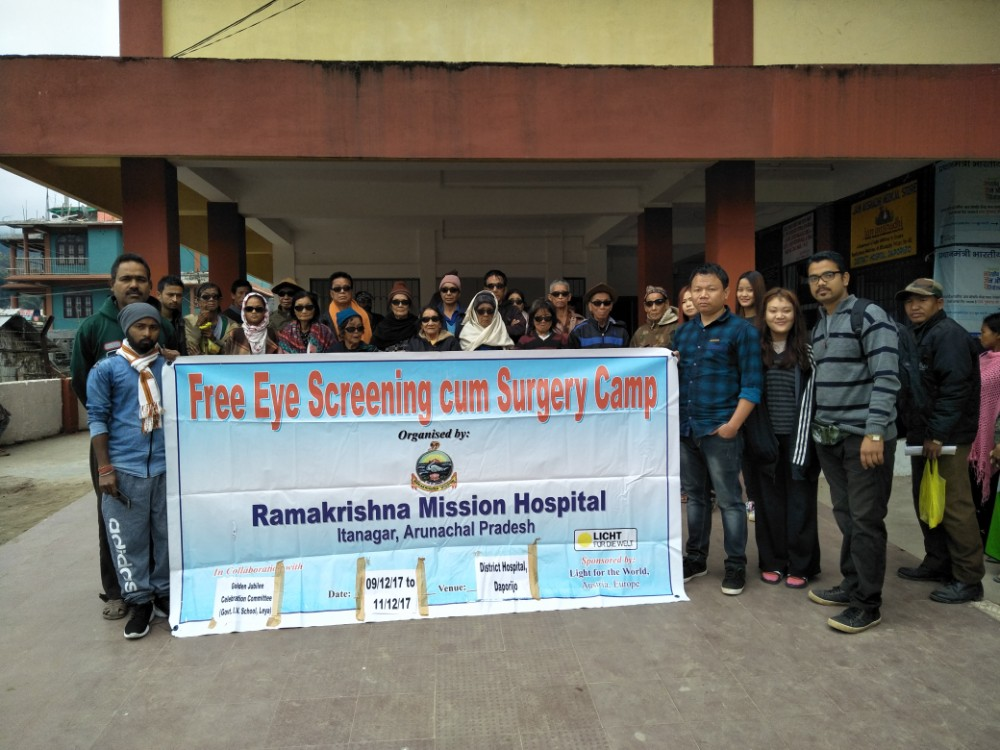 Eye Screening cum Surgery camp at Daporijo  Organised by: Ramakrishna Mission Hospital  Conducted by: Golden Jubilee Celebration Committee, Govt. I.V. School, Leya, Upper Subansiri district  Venue: District Hospital, Daporijo  Supported by: Light for the World, Austria  Date: 9/12/17 to 11/12/17
